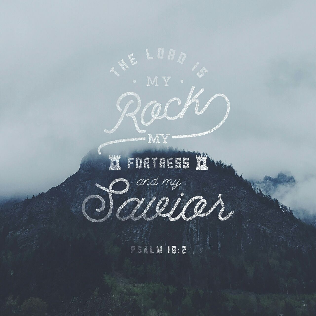 Verse Art - Psalm 18:2 @faithplanned