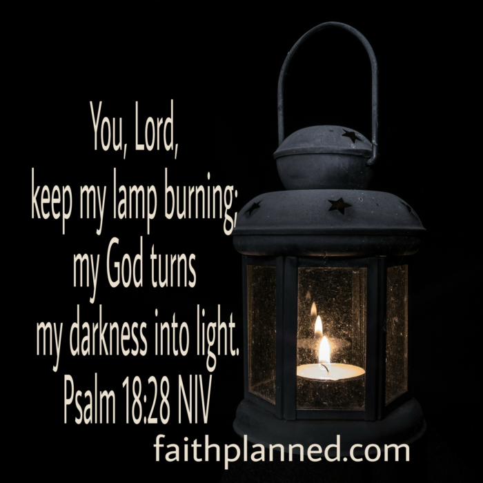 My God turns my darkness into light. faithplanned.com @faithplanned #newpost